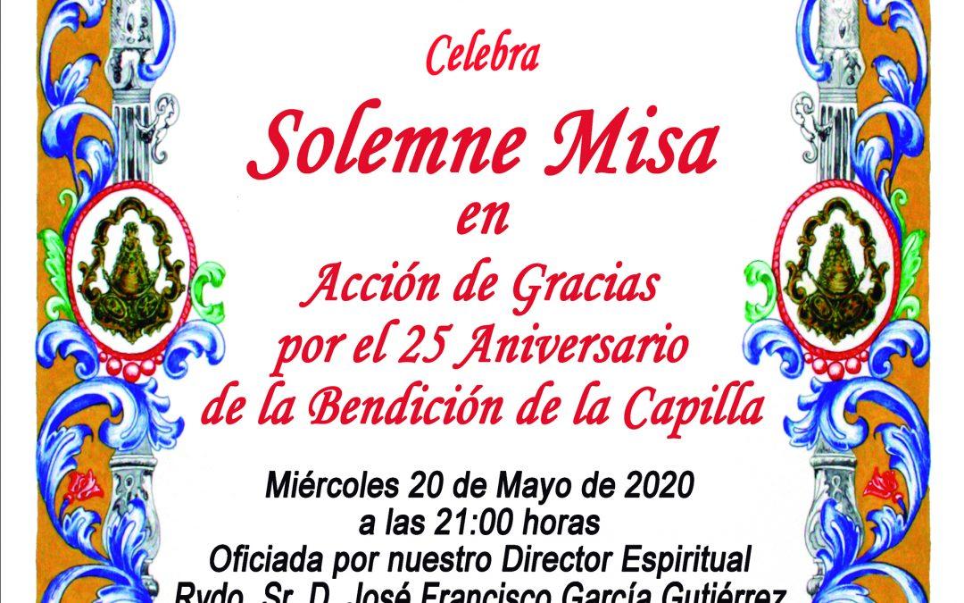 Solemne Misa 25 Aniversario Bendición Capilla
